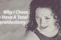 Why-I-Chose-To-Have-Total-Thyroidectomy-To-Treat-Hashimoto's-Disease