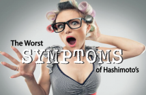 Top-Worst-Symptoms-Of-Hashimoto's-And-What-To-Do