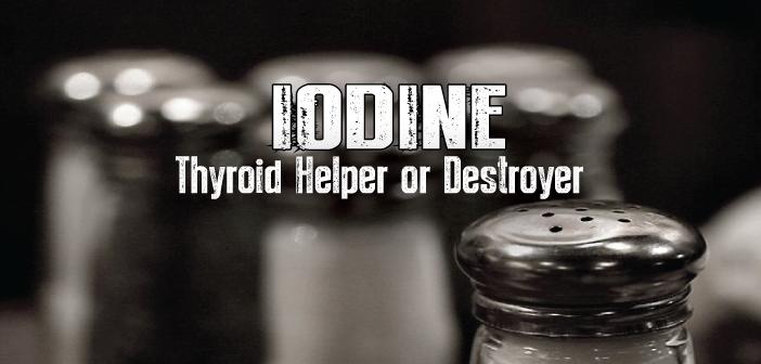 Is-Iodine-Crucial-Or-Harmful-For-Hypothyroidism-Treatment