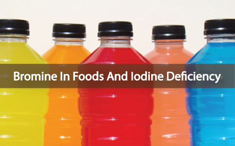 Bromine In Foods: A Contributor To Iodine Deficiency