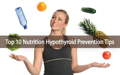 10-Nutrition-Tips-To-Help-Avoid-Becoming-Hypothyroid
