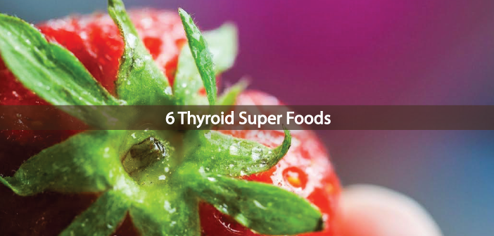 Got-Thyroid-Disease-You-Need-These-6-Super-Foods