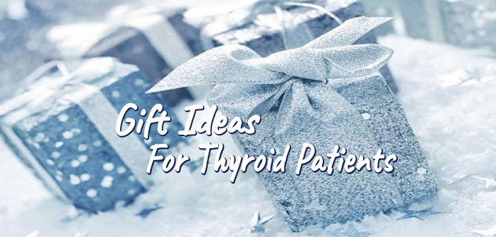 25-Gift-Ideas-For-The-Thyroid-Patient-In-Your-Life