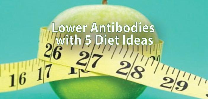 5-Thyroid-Diet-Ideas-For-Lowering-Antibodies