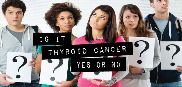1-Type-Of-Thyroid-Cancer-Not-A-Cancer-After-All