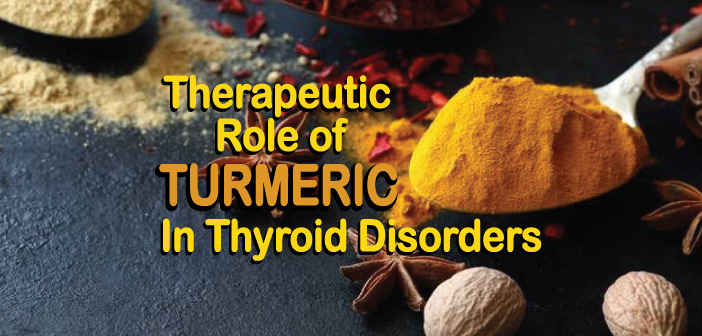 Therapeutic-Role-Of-Turmeric-In-Thyroid-Disorders