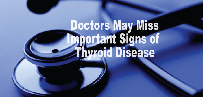 Doctors-May-Miss-These-10-Signs-Of-Thyroid-Disease