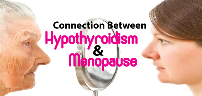 The-Connection-Between-Hypothyroidism-And-Menopause